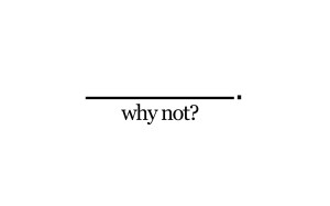 why_not_1280x800