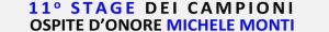 STAGE DEI CAMPIONI MICHELE MONTI